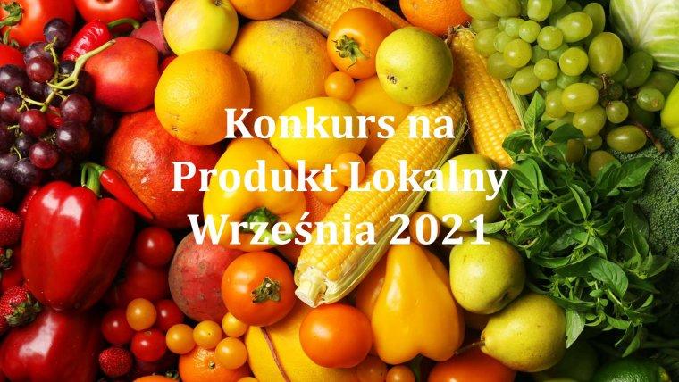 Konkurs na Produkt Lokalny Września 2021