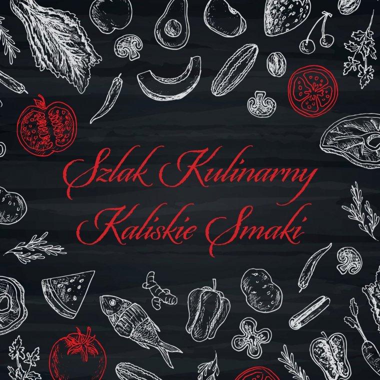 """źródło: fb/Szlak Kulinarny """"Kaliskie Smaki"""""""
